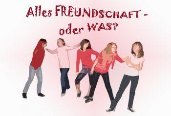 """""""Alles Freundschaft - oder was?"""""""